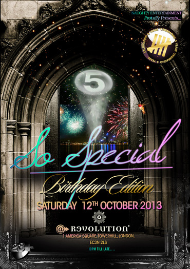 So Special: Birthday Edition, CELEBRATING 5 YEARS OF raving enjoyment at REVOLUTION in LONDON