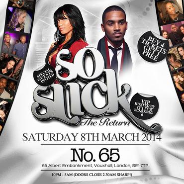 So Slick - The Return at No.65 in London