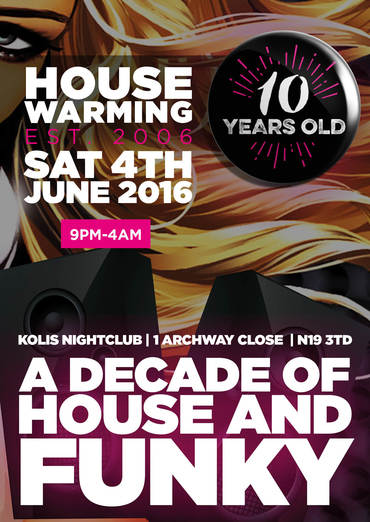 House warming 10 years of funky house tickets nightclub for Funky house london