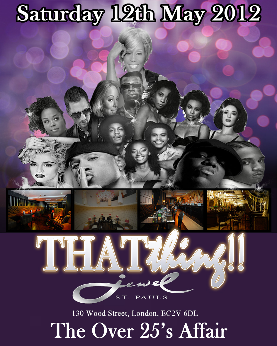 THATthing!! Sat 12th May @ The Plush Jewel St.Paul's