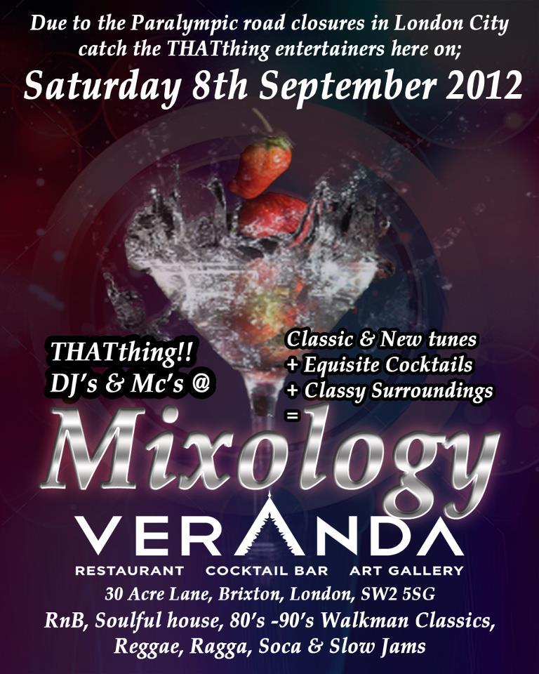 THATthing!! DJs & Hosts @ Mixology Veranda Brixton