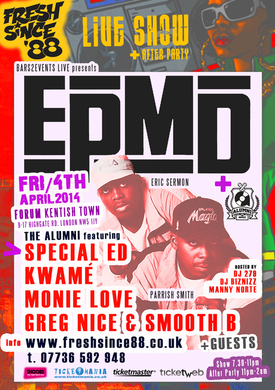 EPMD Live In Concert Featuring the Alumni Special Ed, Monie Love and Kwame, Greg Nice & Smooth B