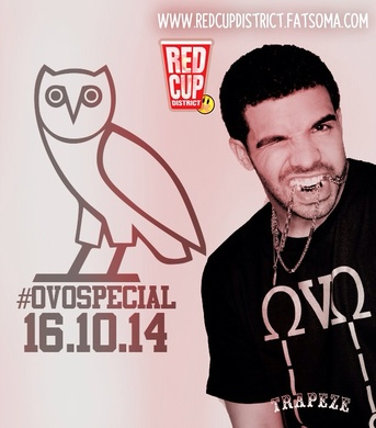 Red Cup District   #OVOSPECIAL   16/10