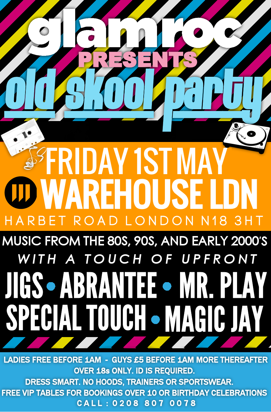Glam Roc Old skool party