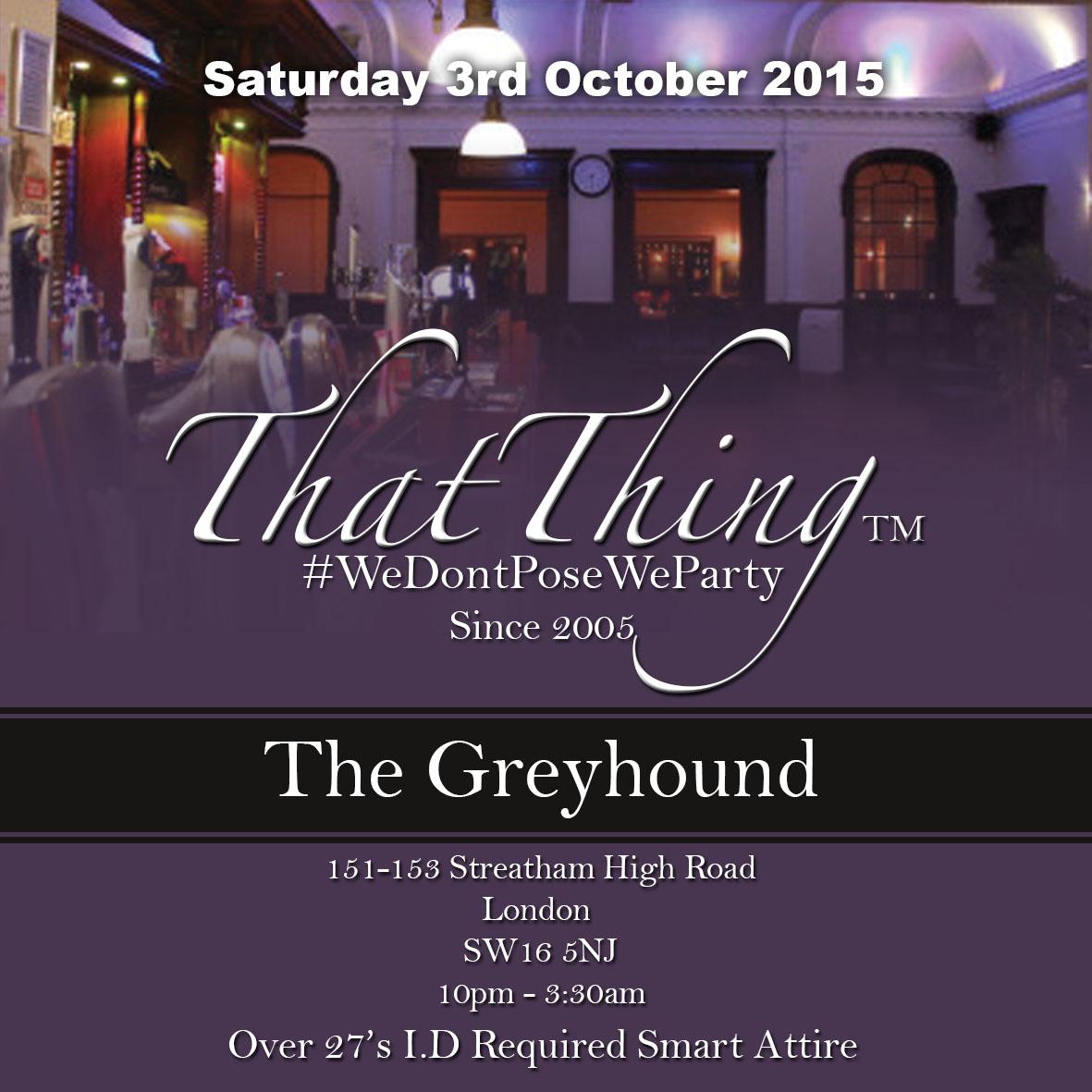 ThatThing Sat 3rd Oct 2015 @ TheGreyhound Bar