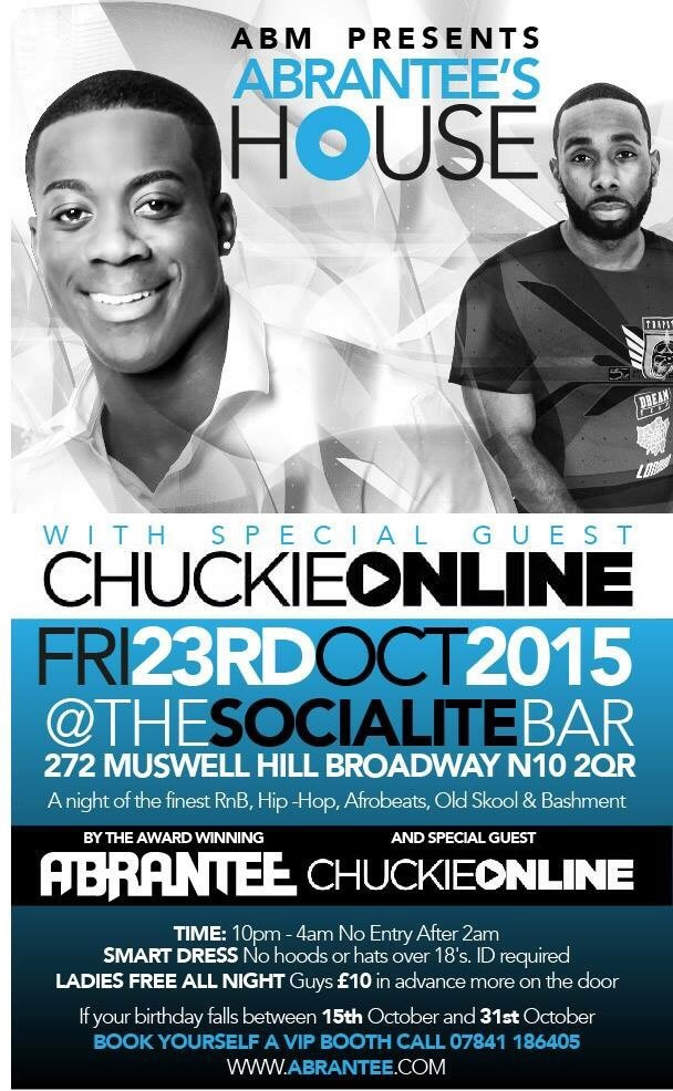ABRANTEE'S HOUSE  SPECIAL GUEST CHUKIEONLINE