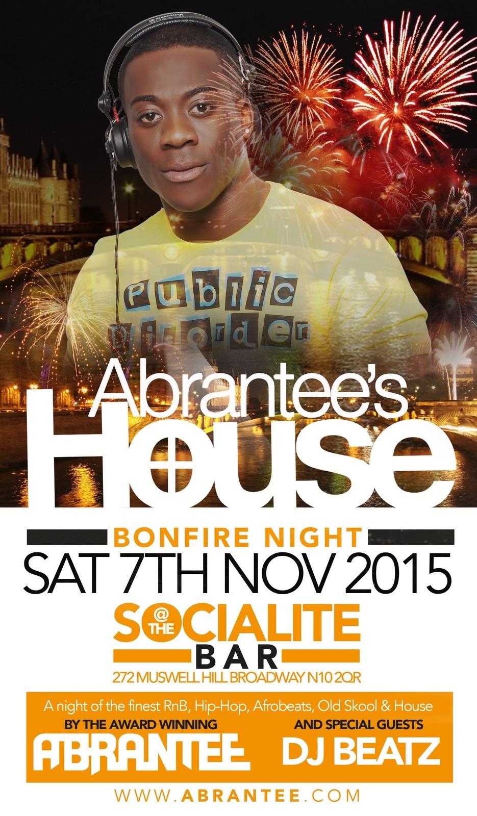 Abrantee's House Bonfire Night special
