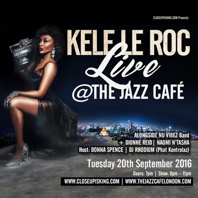 KELE LE ROC Live  @ THE JAZZ CAFE