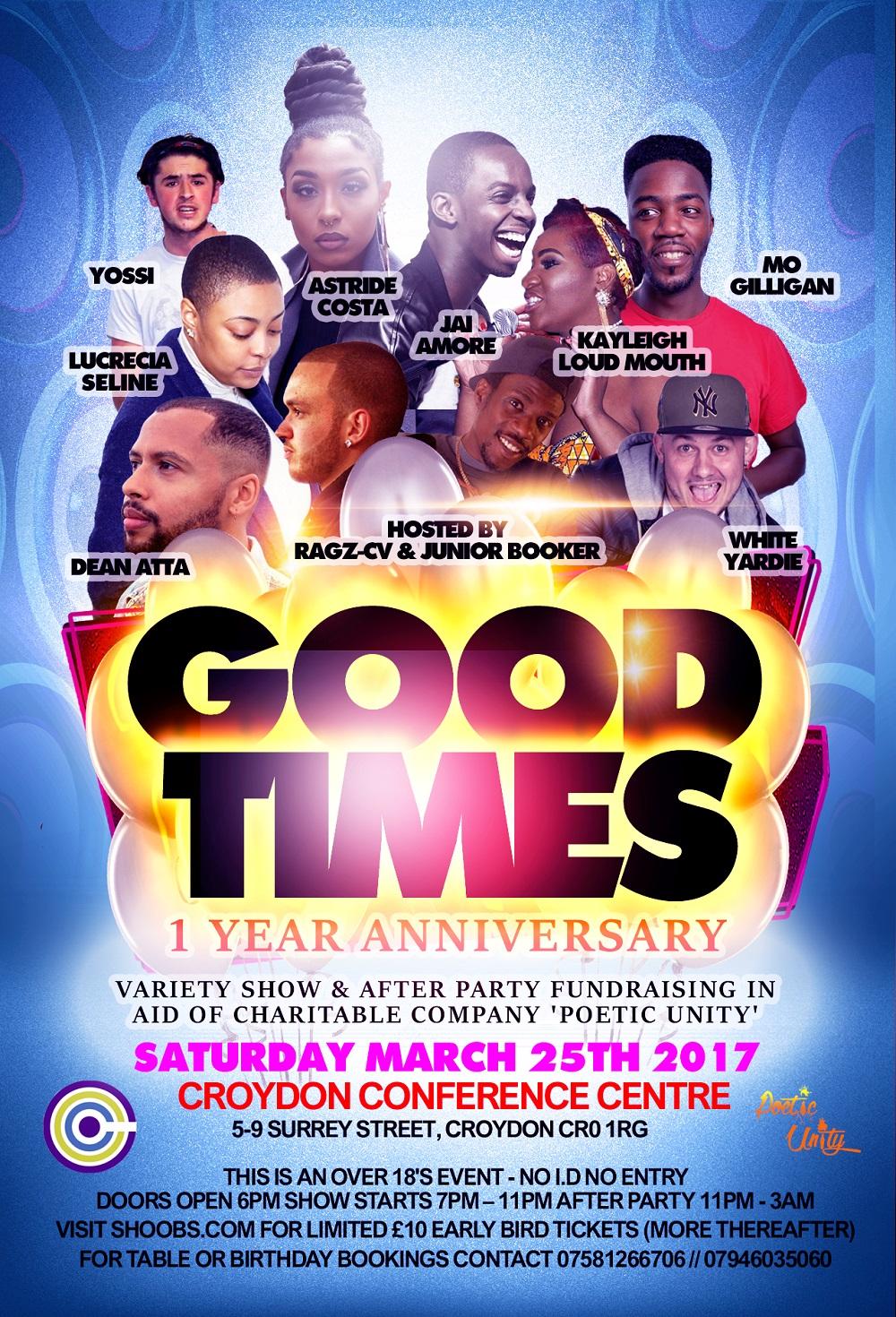 Good Times '1 Year Anniversary'