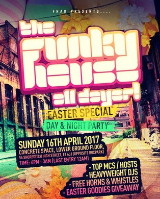 The Funky House All Dayer (Easter Special)