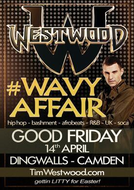 Westwood #WavyAffair Good Friday