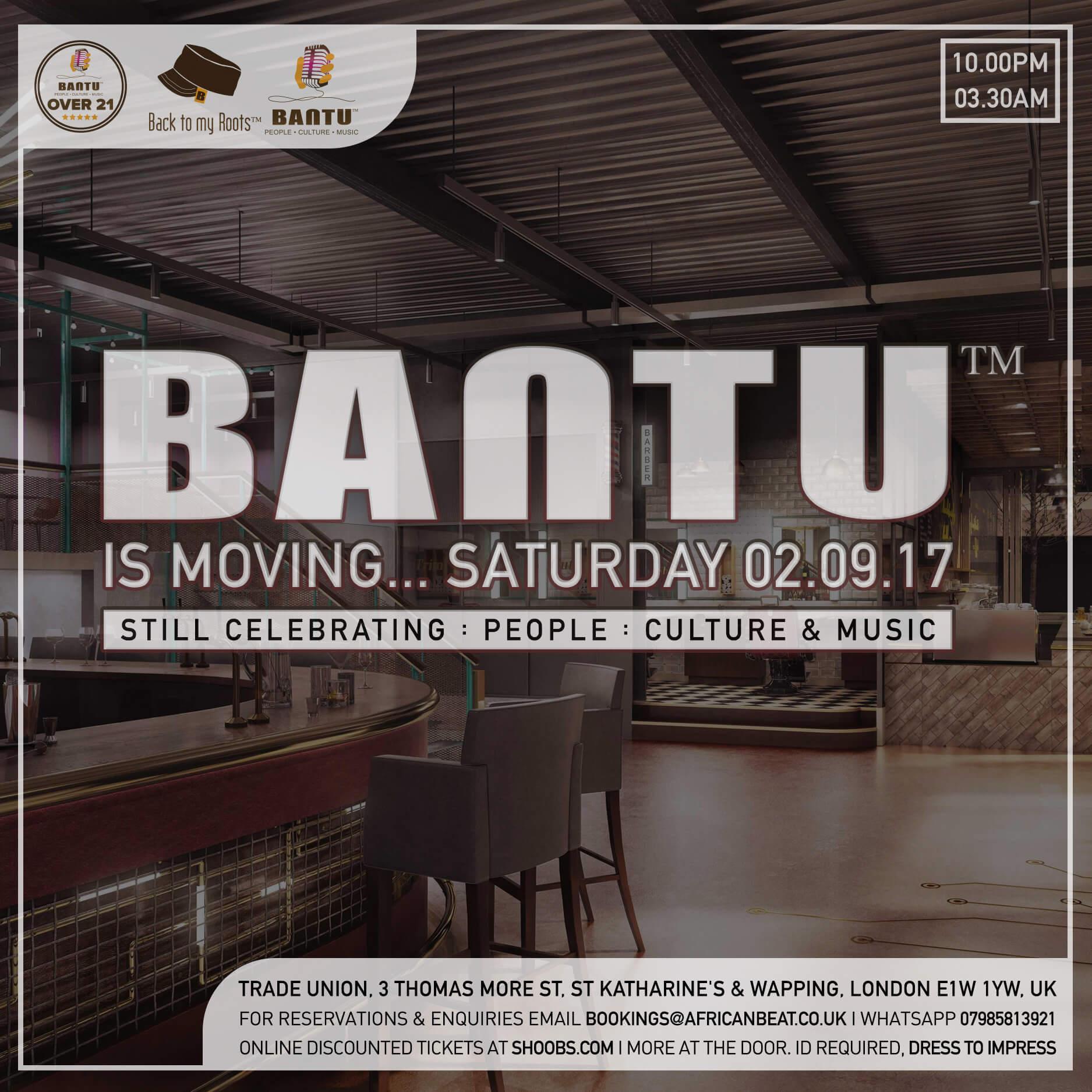 BANTU on Sat 02 Sept - Trade Union Wapping