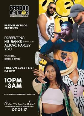 PMB Presents.. Ms Banks + Alicia Harley + YSO