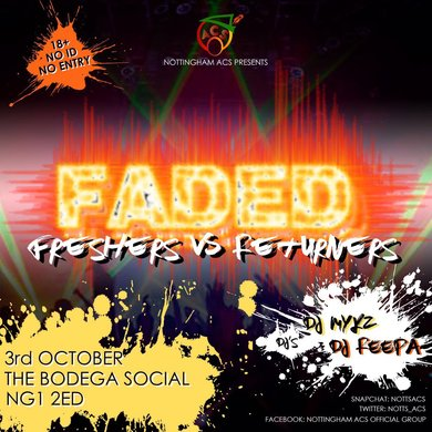 Faded: Freshers v Returners