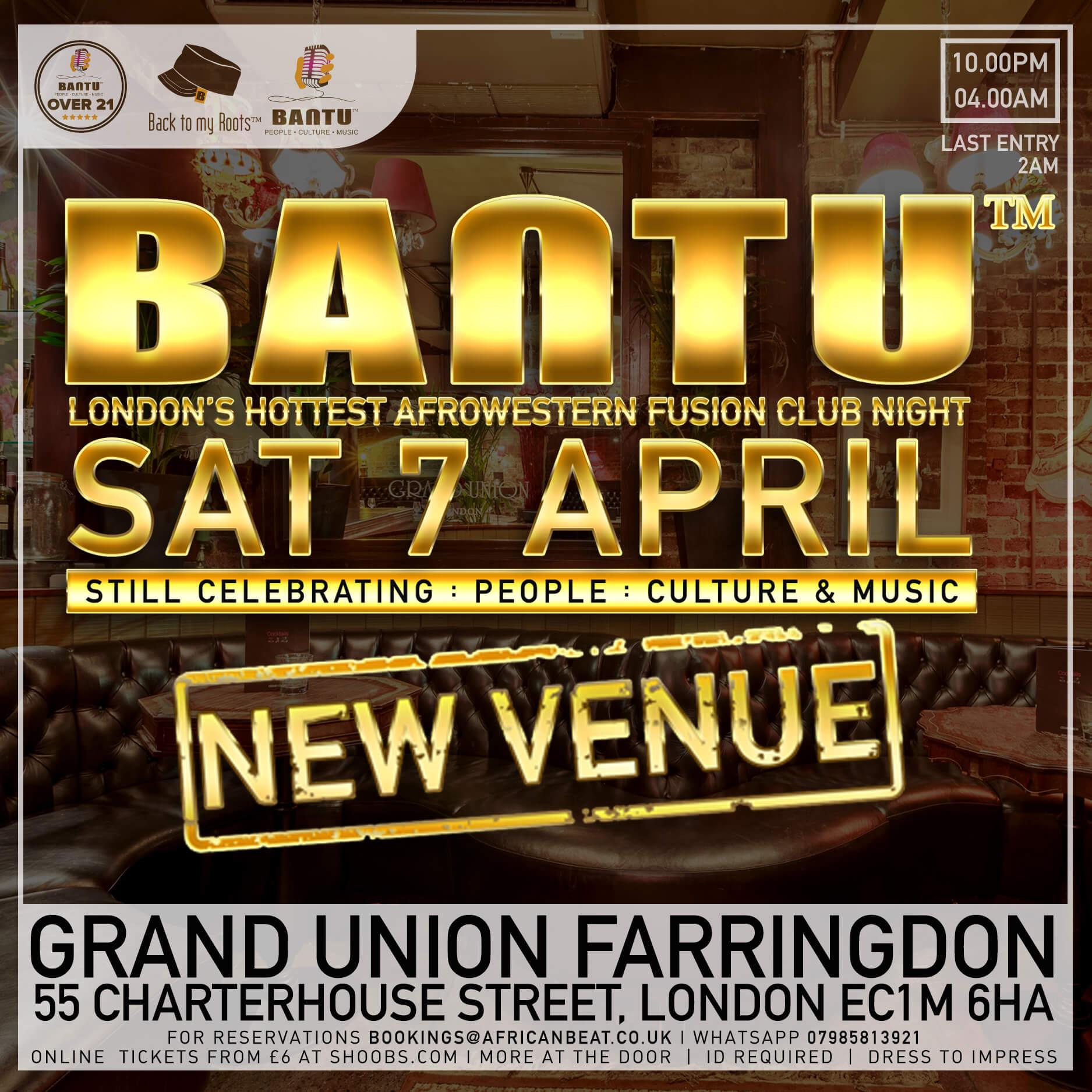 BANTU on Sat 7 April