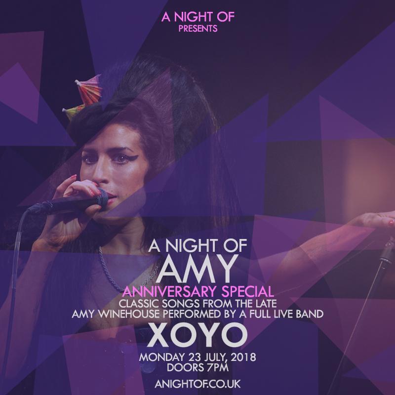 A Night of Amy (XOYO)