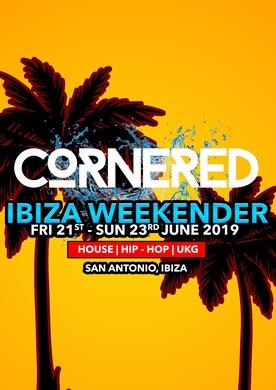 CORNERED IBIZA WEEKENDER 2019