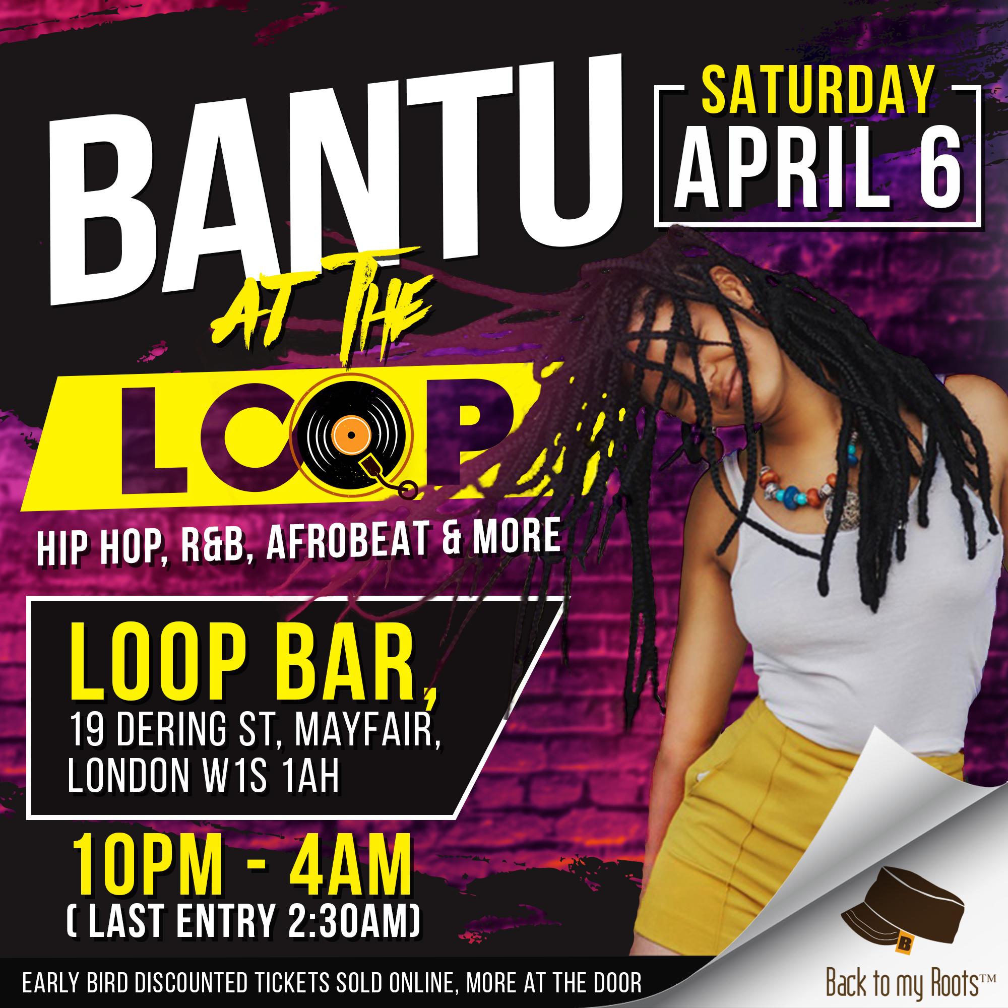 BANTU April at the Loop bar