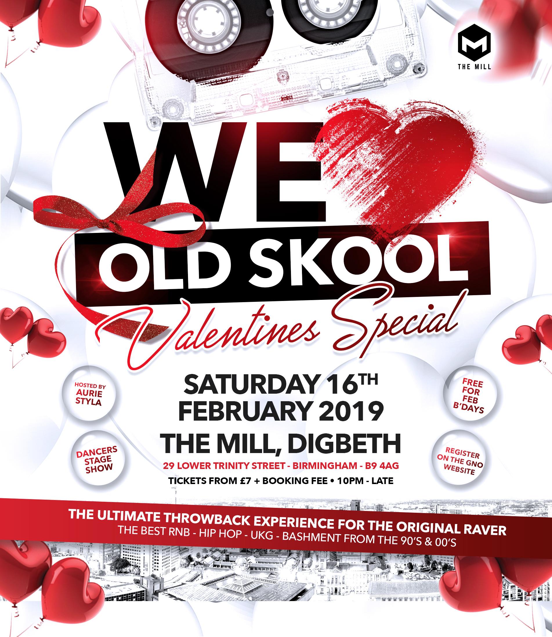 We Love Old Skool - Valentines Special