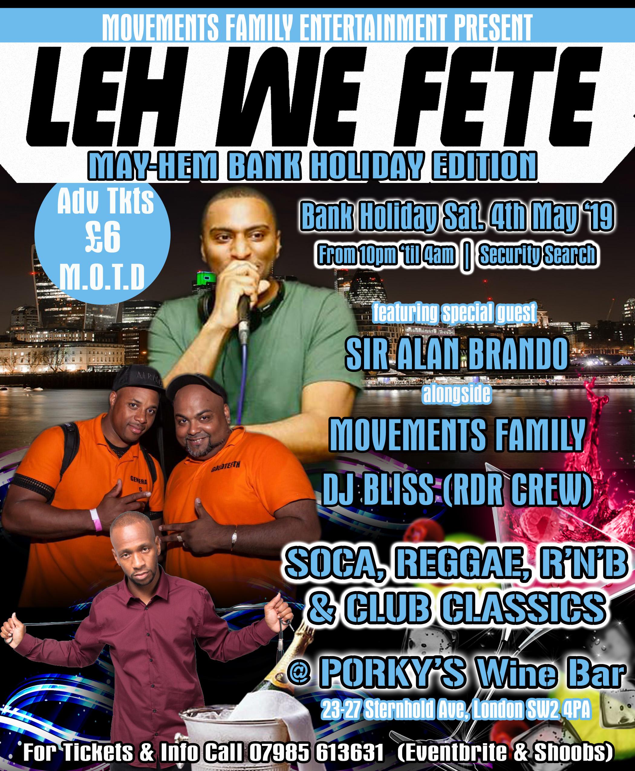 Leh We Fete - May-hem Bank Holiday Edition