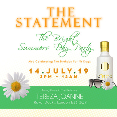The Statement - The Bright Summers Day Party