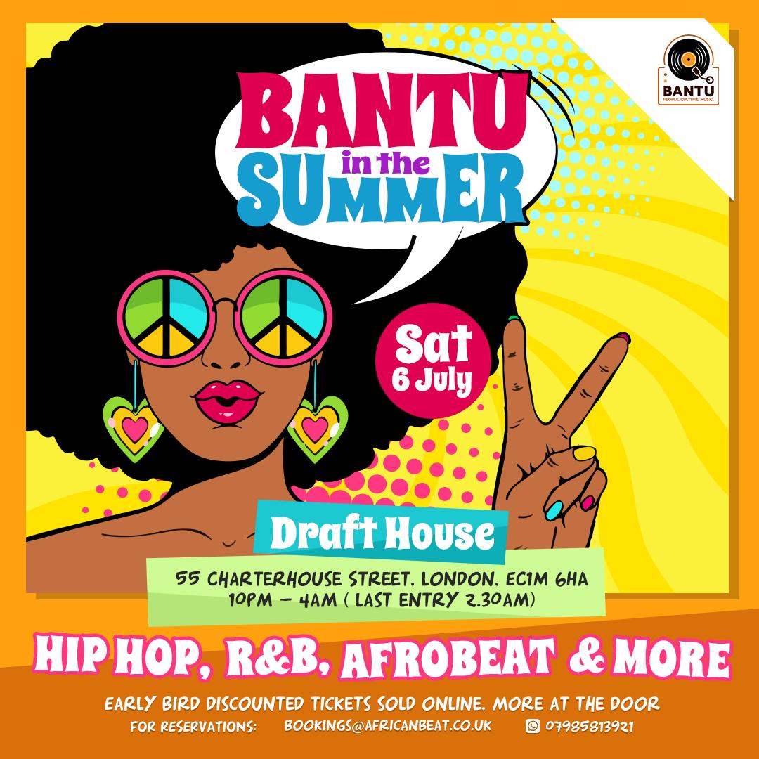 BANTU in the Summer