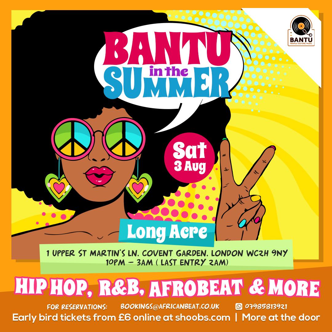 BANTU in the summer Part II
