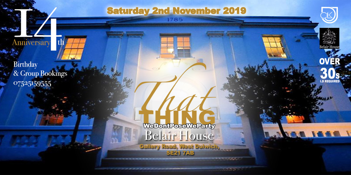 ThatThing The 14th Anniversary @ Belair House