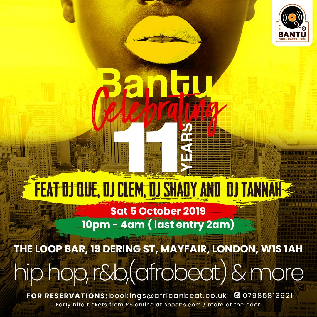BANTU - Celebrating 11 years