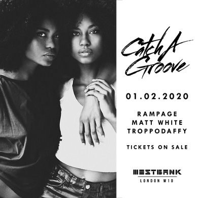CATCH A GROOVE - SAT 1ST FEB FEAT. RAMPAGE