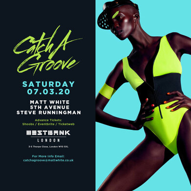 CATCH A GROOVE - SAT 7TH MARCH