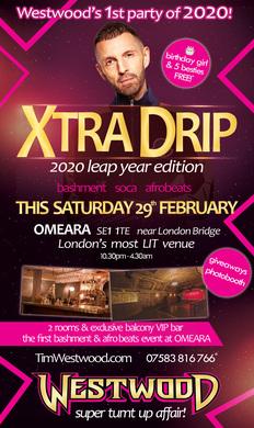 Tim Westwood XTRA DRIP - Leap Year Edition