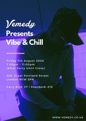 Vemedy Presents: Vibe & Chill