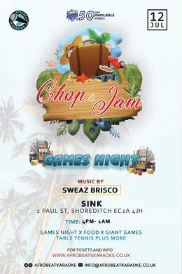 ABK - CHOP & JAM (Games Night)