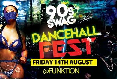 90S SWAG x DANCEHALL FEST