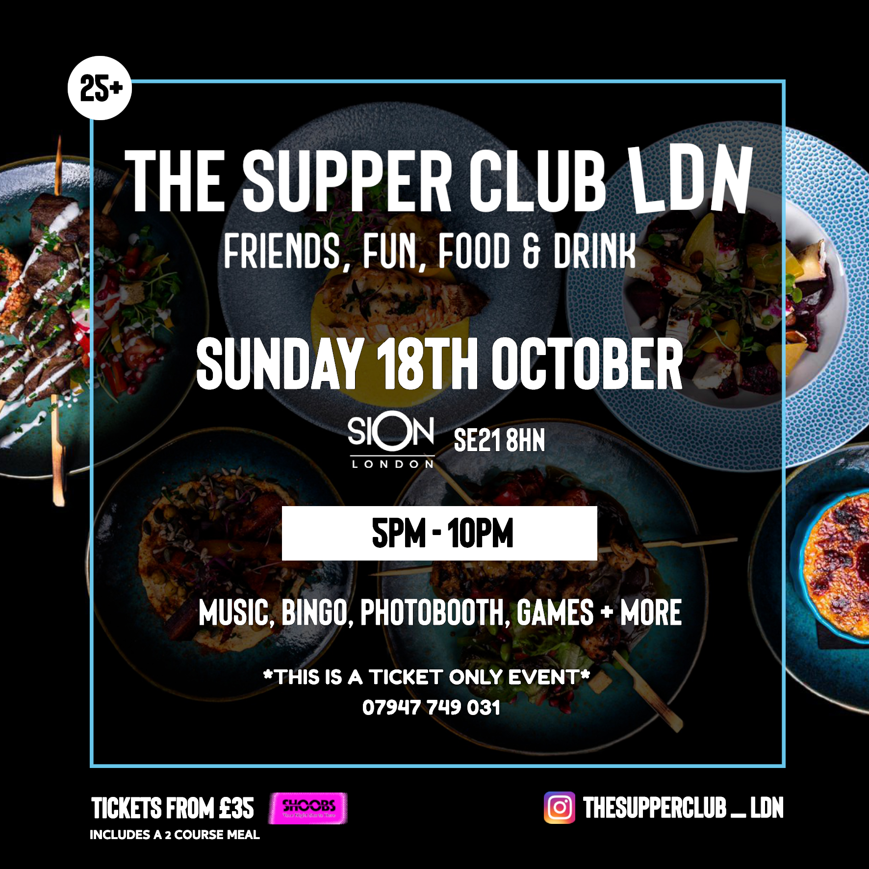The Supper Club LDN - Sun OCT 18th (5pm-10pm)