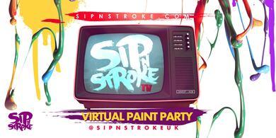 SIP 'N STROKE TV - VIRTUAL (Sip and Paint)