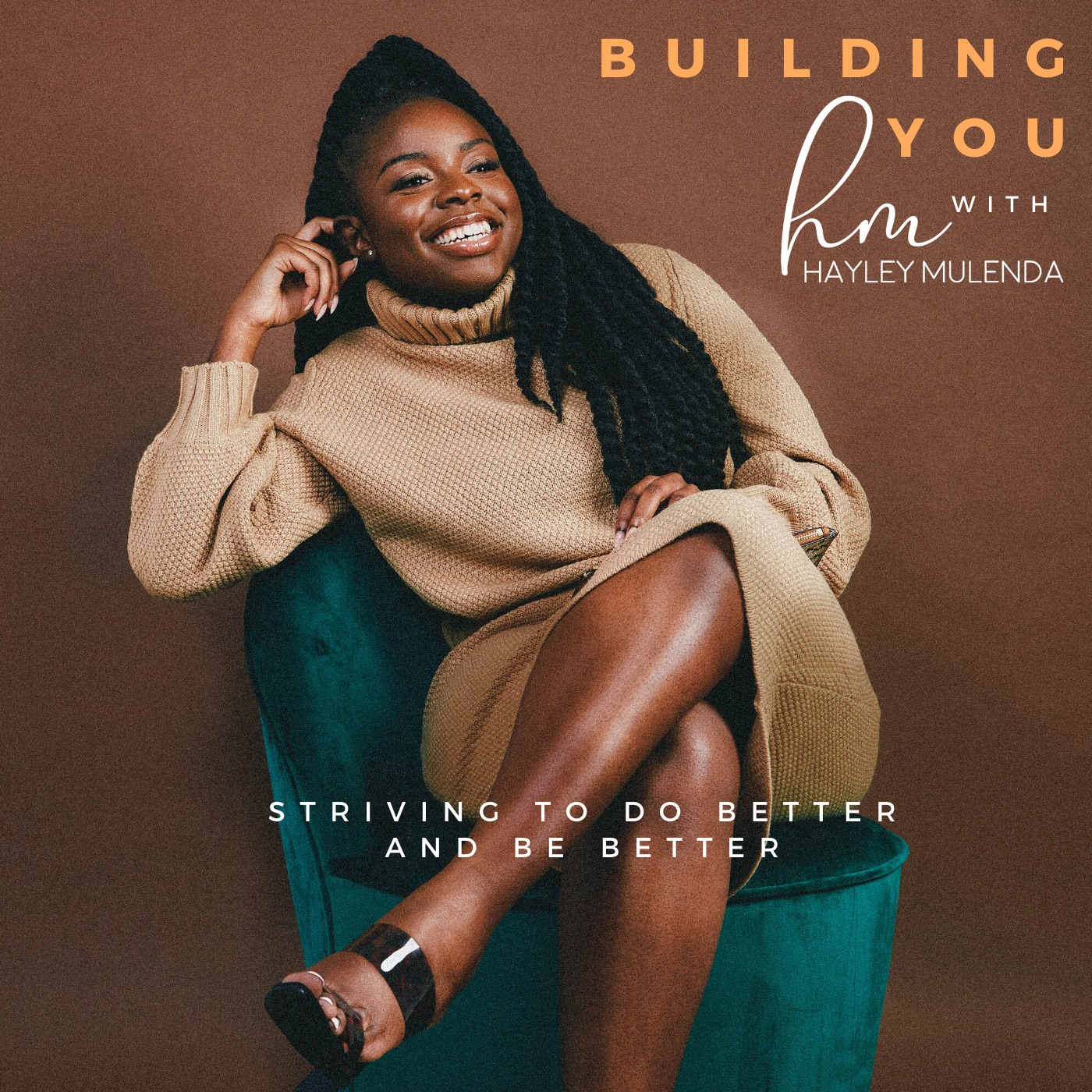 Building You with Hayley Mulenda