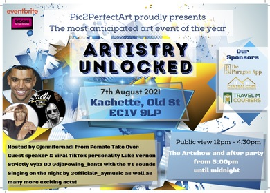 Pic2Perfect Art Presents: ARTISTRY UNLOCKED
