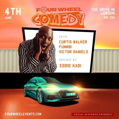 Four Wheel Comedy 2021 - Hosted By Eddie Kadi