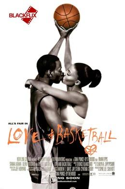 BlackFlix Wednesdays • Love & Basketball