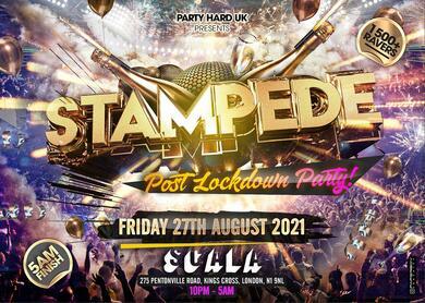 Stampede - London Biggest Post Lockdown Party