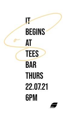 So it begins @ Tees Bar