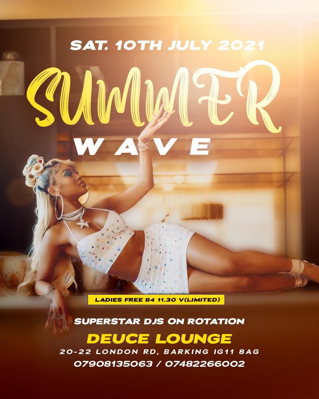 SUMMER WAVE @DEUCE LOUNGE