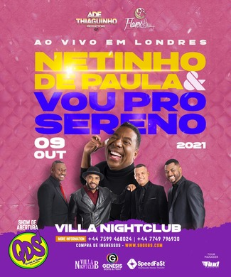 Vou Pro Sereno + Netinho de Paula Live in Londres