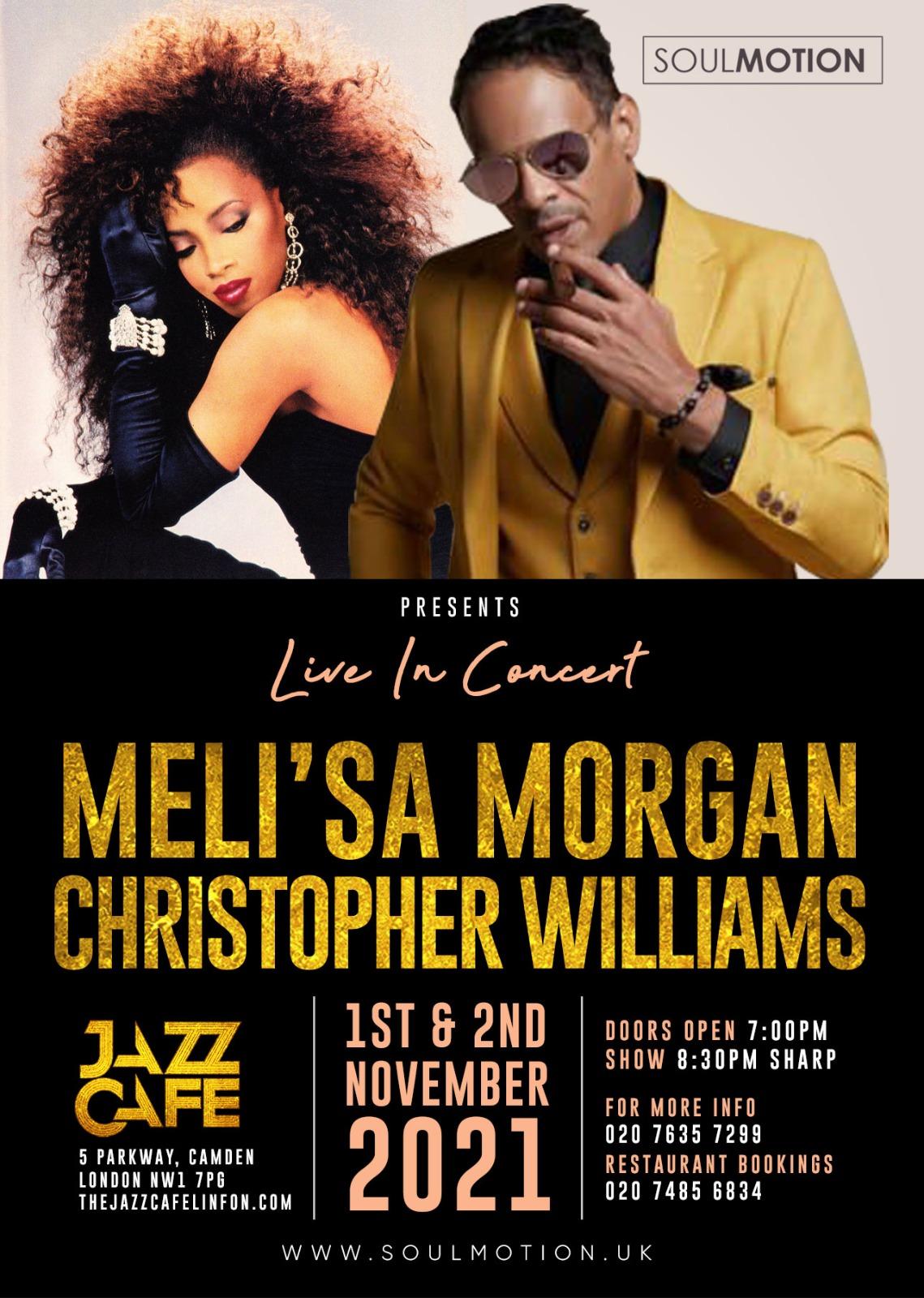 Meli'sa Morgan & Christopher Williams