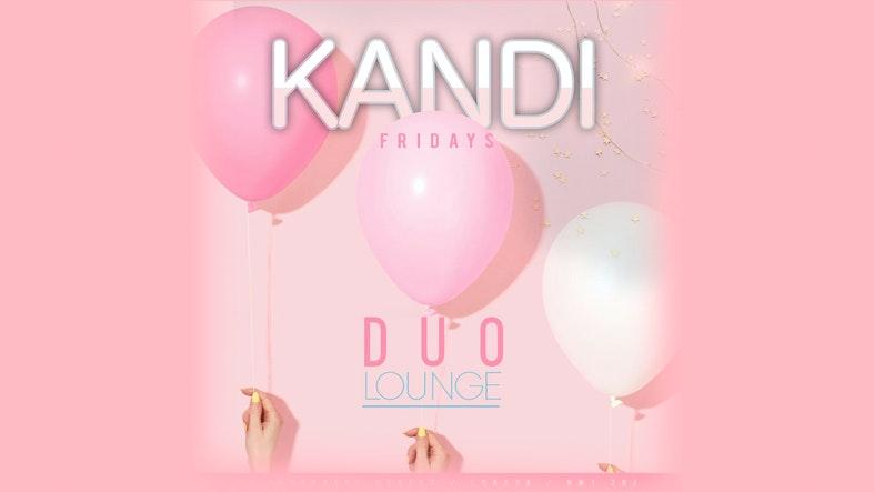 Kandi Fridays