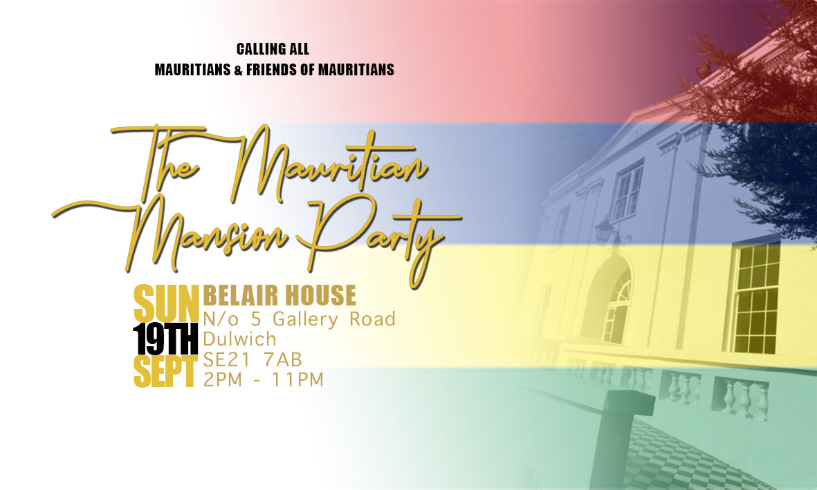 The Mauritian Mansion Party SUNDAY 19TH SEPTEMBER