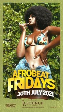 AfroBeat Fridays JUL 30 - SMADEPARTIES