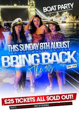 (BOAT PARTY) BRING BACK THE 90s